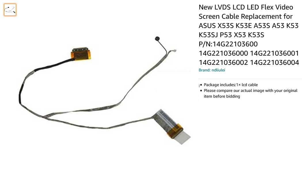 کابل فلت تصویر لپ تاپ ایسوس A53 A53S K53 X53 14G221036001